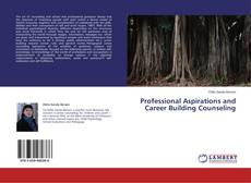 Couverture de Professional Aspirations and Career Building Counseling