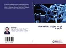 Corrosion Of Copper Alloys In Acids的封面