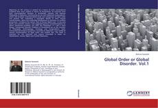 Copertina di Global Order or Global Disorder. Vol.1