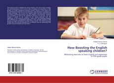 Bookcover of How Boosting the English speaking children?