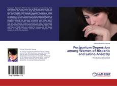 Bookcover of Postpartum Depression among Women of Hispanic and Latino Ancestry