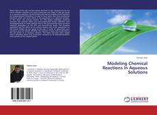 Buchcover von Modeling Chemical Reactions in Aqueous Solutions