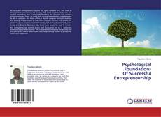 Bookcover of Psychological  Foundations  Of Successful  Entrepreneurship