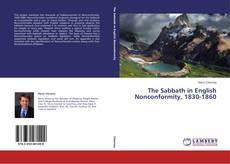 The Sabbath in English Nonconformity, 1830-1860 kitap kapağı