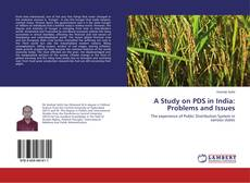 A Study on PDS in India: Problems and Issues kitap kapağı