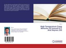 Copertina di High Temperature Creep Behavior Of Inconel 617 And Haynes 230