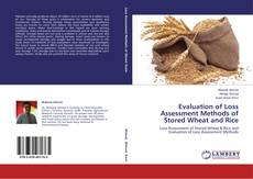 Copertina di Evaluation of Loss Assessment Methods of Stored Wheat and Rice