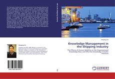 Bookcover of Knowledge Management in the Shipping Industry