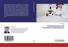 Buchcover von Osteopromotion Of Distraction Osteogenesis