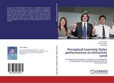 Couverture de Perceptual Learning Styles performances on University Level