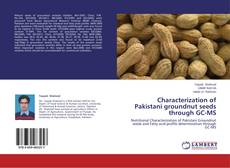 Characterization of Pakistani groundnut seeds through GC-MS kitap kapağı