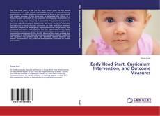 Borítókép a  Early Head Start, Curriculum Intervention, and Outcome Measures - hoz
