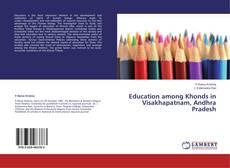 Capa do livro de Education among Khonds in Visakhapatnam, Andhra Pradesh