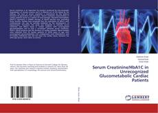 Buchcover von Serum Creatinine/HbA1C in Unrecognized Glucometabolic Cardiac Patients