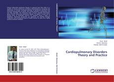 Bookcover of Cardiopulmonary Disorders Theory and Practice
