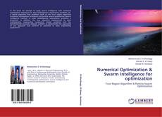 Bookcover of Numerical Optimization & Swarm Intelligence for optimization