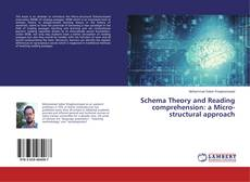 Bookcover of Schema Theory and Reading comprehension: a Micro-structural approach