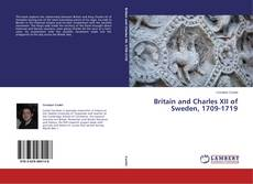 Britain and Charles XII of Sweden, 1709-1719 kitap kapağı