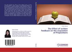 The Effect of written feedback on the acquisition of Prepositions的封面