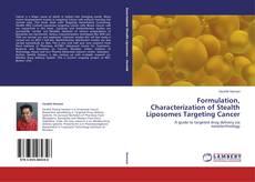 Capa do livro de Formulation, Characterization of Stealth Liposomes Targeting Cancer