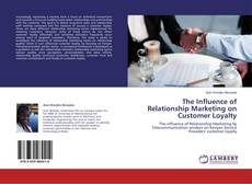 Bookcover of The Influence of Relationship Marketing on Customer Loyalty