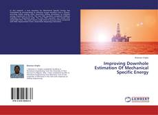 Bookcover of Improving Downhole Estimation Of Mechanical Specific Energy