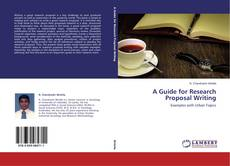 Обложка A Guide for Research Proposal Writing