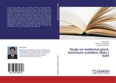 Bookcover of Study on medicinal plant: Jasminum scandens (Retz.) Vahl