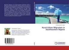 Rural-Urban Migration in Southeastern Nigeria kitap kapağı