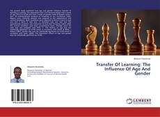 Couverture de Transfer Of Learning: The Influence Of Age And Gender