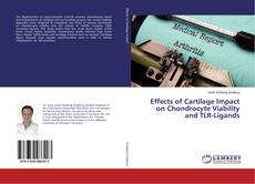 Обложка Effects of Cartilage Impact on Chondrocyte Viability and TLR-Ligands