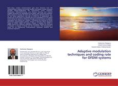 Bookcover of Adaptive modulation techniques and coding rate for OFDM systems
