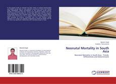 Bookcover of Neonatal Mortality in South Asia