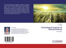 Bookcover of Toxicological aspects of Deoxynivalenol