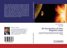 Capa do livro de 3D Visualization of Solar Magnetic Loops