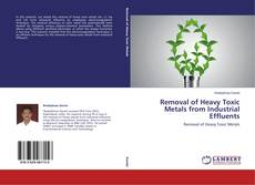 Removal of Heavy Toxic Metals from Industrial Effluents kitap kapağı