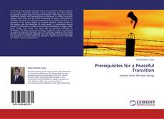 Bookcover of Prerequisites for a Peaceful Transition