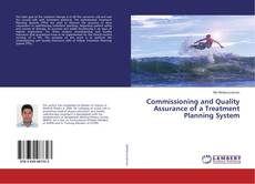 Portada del libro de Commissioning and Quality Assurance of a Treatment Planning System