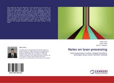Bookcover of Notes on laser processing