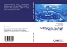 Copertina di Fluid Mechanics Handbook For Technicians 2 ED.