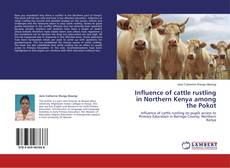 Couverture de Influence of cattle rustling in Northern Kenya among the Pokot