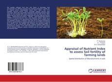 Couverture de Appraisal of Nutrient Index to assess Soil fertility of farming lands