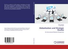 Bookcover of Globalization and Strategic Studies