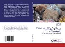 Bookcover of Preserving ICH to Facilitate a Transition towards Sustainability