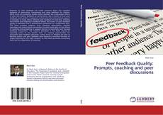 Capa do livro de Peer Feedback Quality: Prompts, coaching and peer discussions