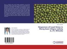 Responces of Lead Stress in Mung bean [Vigna radiata (L.) R. Wilczek]的封面