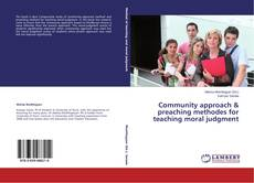 Couverture de Community approach & preaching methodes for teaching moral judgment