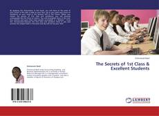 Couverture de The Secrets of 1st Class & Excellent Students