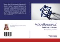 Bookcover of La, Nd and Er complexes of Schiff bases derived from benzopyran-4-one
