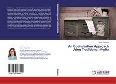 An Optimization Approach Using Traditional Media的封面